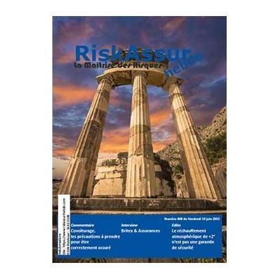 Sommaire du numéro 408 de RiskAssur-hebdo du Vendredi 19 juin 2015