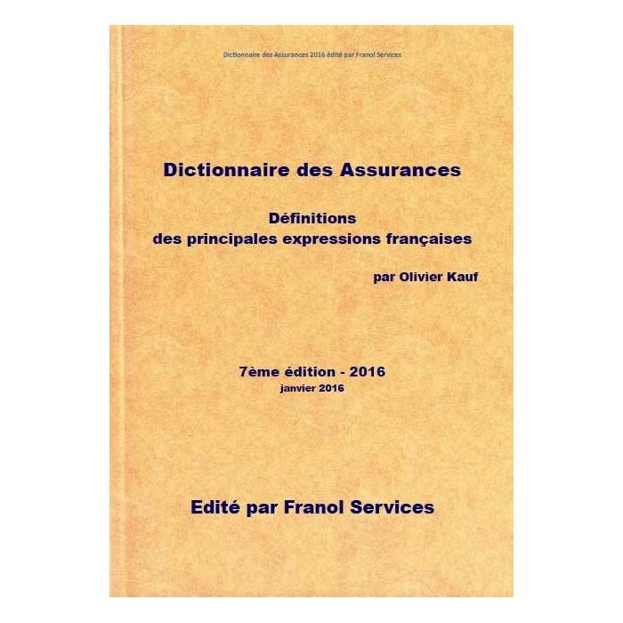 Le Dictionnaire des Assurances 2016 (7ème édition) version PDF