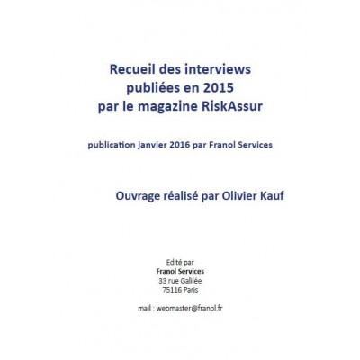 Recueil des interviews publiées par RiskAssur en 2015