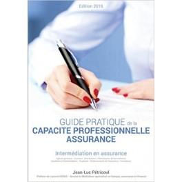 Guide pratique de la capacité professionnelle assurance