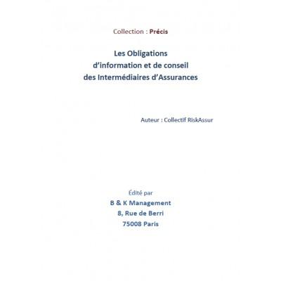 Jurisprudence : Les obligations d'information et de conseil des Intermédiaires d'Assurances