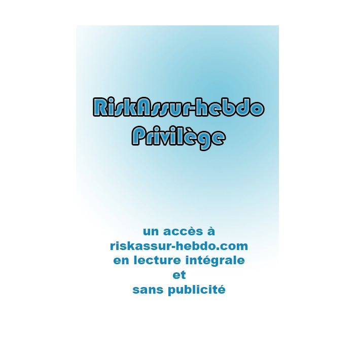1 an - RiskAssur-hebdo.com Privilège + Magazine