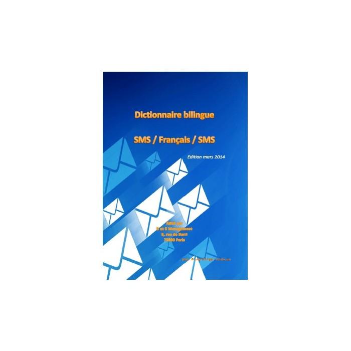 Dictionnaire bilingue SMS / Français / SMS