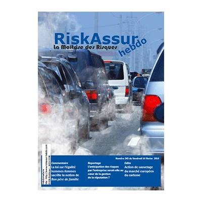 Numéro 345 de RiskAssur-hebdo du Vendredi 14 février 2014