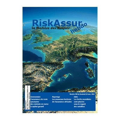 Numéro 349 de RiskAssur-hebdo du Vendredi 14 mars 2014