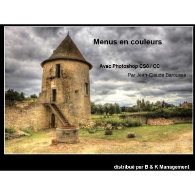 Menus en couleurs avec ... Photoshop CS6 / CC