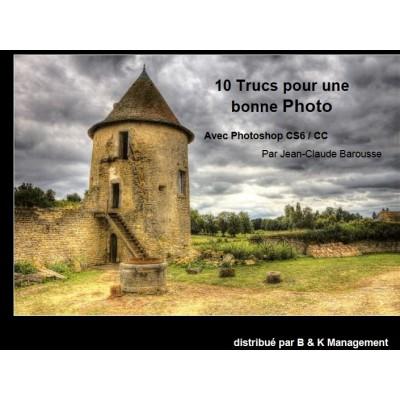 10 Trucs pour une bonne Photo avec Photoshop CS6 / CC