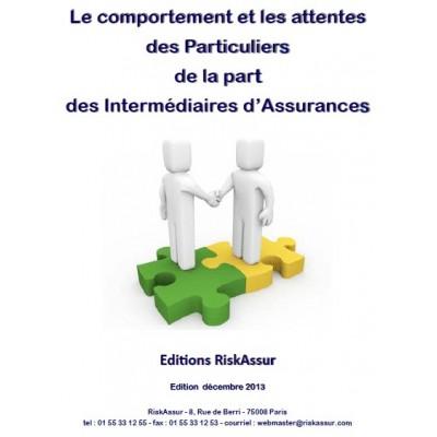 Le comportement et les attentes des Particuliers de la part des Intermédiaires d'Assurances