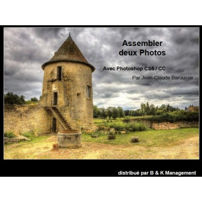 Assembler deux Photos avec Photoshop CS6 / CC