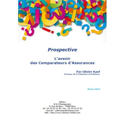 Prospective (PDF) : L'avenir des Comparateurs d'Assurances (version pdf)
