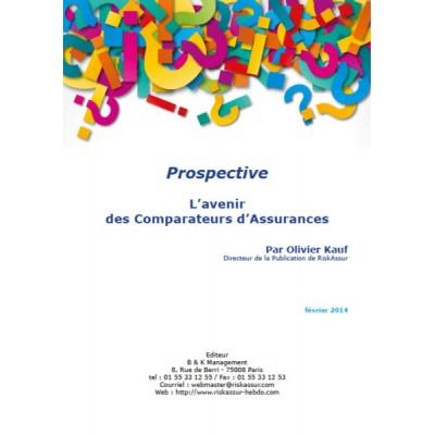 Prospective (PDF) : L'avenir des Comparateurs d'Assurances (version pdf)