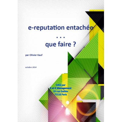 e-réputation entachée … que faire ? (version pdf)
