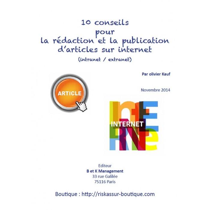 10 conseils pour la rédaction et la publication d'articles sur internet (intranet et extranet)