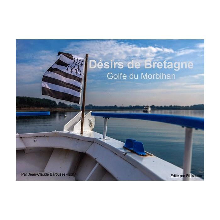 Désirs de Bretagne - Golfe du Morbihan