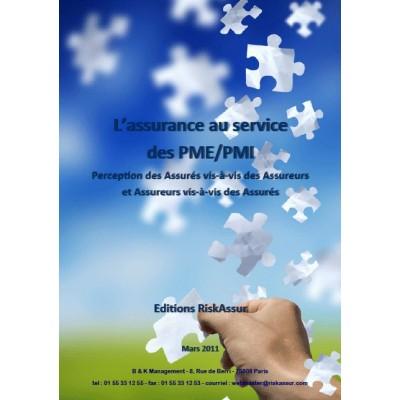 L'assurance au service des PME/PMI Perception des Assurés vis-à-vis des Assureurs et ...