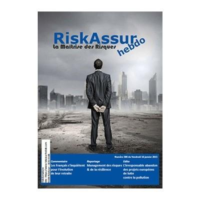 Sommaire du numéro 386 de RiskAssur-hebdo du Vendredi 16 janvier 2015