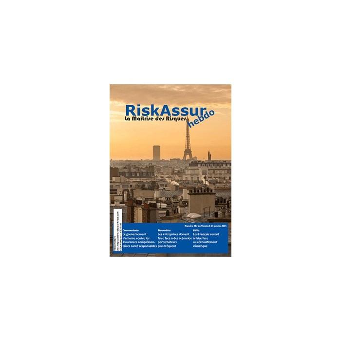 Sommaire du numéro 387 de RiskAssur-hebdo du Vendredi 23 janvier 2015