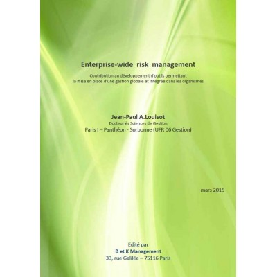 Enterprise-wide risk management par le pr Louisot (version pdf)